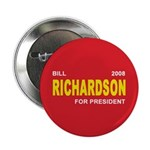 BILL RICHARDSON PRESIDENT 2008 Button