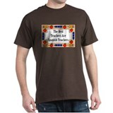 The Best Teachers Are Spanish Teachers T-Shirt