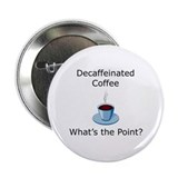"Decaf 2.25"" Button (100 pack)"
