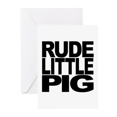 Rude Little Pig Greeting Cards (Pk of 10)