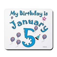 January 5th Birthday Mousepad