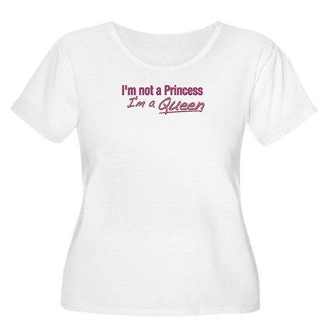 I'm a Queen Women's Plus Size Scoop Neck T-Shirt