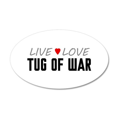 Live Love Tug of War 38.5 x 24.5 Oval Wall Peel