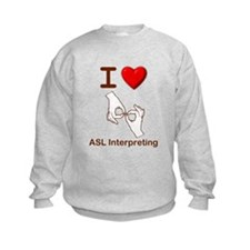 I Love ASL Interpreting 1 Sweatshirt