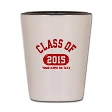 Class of 2015 Shot Glass