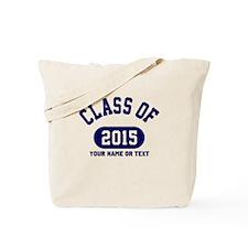 Class of 2015 Tote Bag