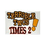 Terrible Twos - Times 2! Rectangle Magnet