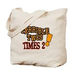 Terrible Twos - Times 2! Tote Bag