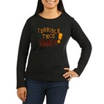 Terrible Twos - Times 2! Women's Long Sleeve Dark