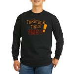Terrible Twos - Times 2! Long Sleeve Dark T-Shirt