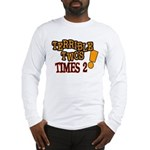 Terrible Twos - Times 2! Long Sleeve T-Shirt
