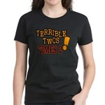 Terrible Twos - Times 2! Women's Dark T-Shirt