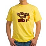 Terrible Twos - Times 2! Yellow T-Shirt