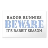Badge Bunnies Beware Rectangle Decal