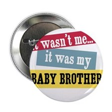 Baby Brother Button