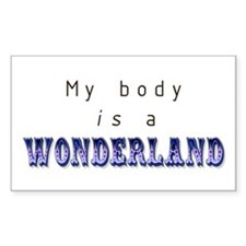 My Body is a Wonderland Rectangle Decal