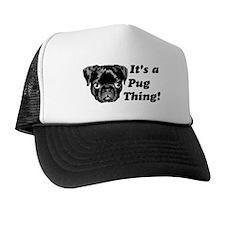 It's a Pug Thing! Trucker Hat