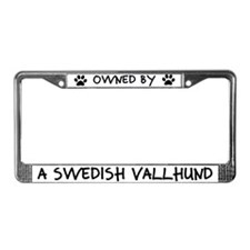 Owned by a Swedish Vallhund License Plate Frame