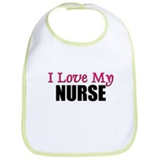 I Love My NURSE Bib