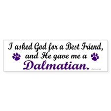 God Gave Me A Dalmatian Bumper Bumper Sticker
