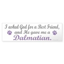 God Gave Me A Dalmatian Bumper Stickers