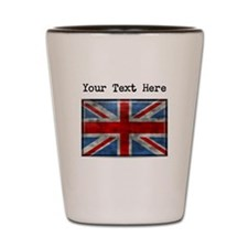 Dirty United Kingdom Flag (Custom) Shot Glass