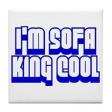 Funny Sofa king Tile Coaster