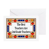 The Best Teachers Are 2nd Grade Teachers Greeting