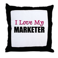 I Love My MARKETER Throw Pillow