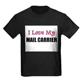 I Love My MAIL CARRIER T