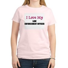 I Love My LAW ENFORCEMENT OFFICER T-Shirt