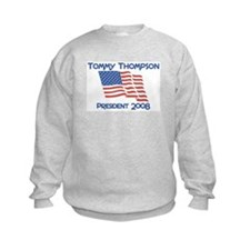 Tommy Thompson president 2008 Sweatshirt