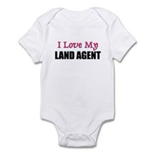 I Love My LAND AGENT Infant Bodysuit