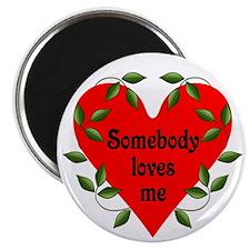 "Somebody Loves Me Valentines 2.25"" Magnet (10"
