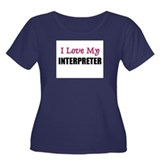 I Love My INTERPRETER Women's Plus Size Scoop Neck