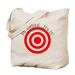 Hit Me! I Dare Ya! Tote Bag