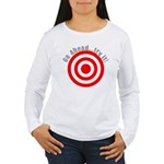 Hit Me! I Dare Ya! Women's Long Sleeve T-Shirt