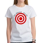 Hit Me! I Dare Ya! Women's T-Shirt