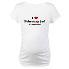 I Love February 3rd (my birth Shirt