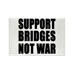 Support Bridges Not WAR Rectangle Magnet (100 pack