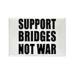 Support Bridges Not WAR Rectangle Magnet (10 pack)