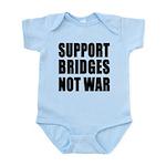 Support Bridges Not WAR Infant Bodysuit