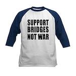 Support Bridges Not WAR Kids Baseball Jersey