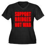 Support Bridges Not WAR Women's Plus Size V-Neck D