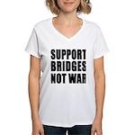 Support Bridges Not WAR Women's V-Neck T-Shirt