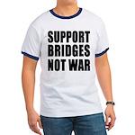 Support Bridges Not WAR Ringer T