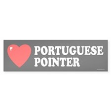 PORTUGUESE POINTER Bumper Bumper Sticker