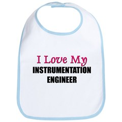 I Love My INSTRUMENTATION ENGINEER Bib