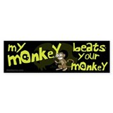 My Monkey Beats Your Monkey Bumper Bumper Sticker
