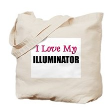 I Love My ILLUMINATOR Tote Bag